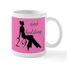 29 And Holding Mug