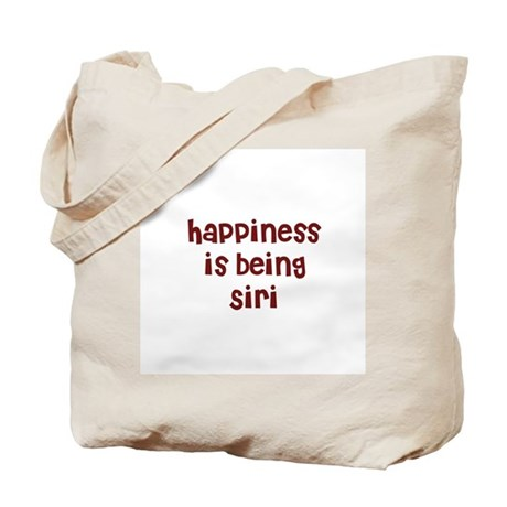 happiness is being Siri Tote Bag