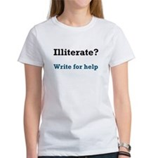 Illiterate? Write For Help Tee
