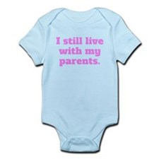 I Still Live With My Parents Body Suit