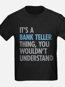 Bank Teller Thing T-Shirt