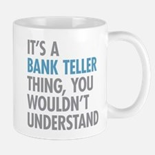 Bank Teller Thing Mugs