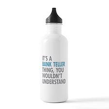 Bank Teller Thing Water Bottle