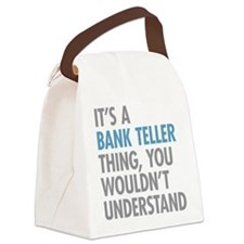 Bank Teller Thing Canvas Lunch Bag
