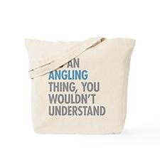 Angling Thing Tote Bag