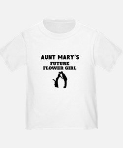 Aunts Future Flower Girl T-Shirt