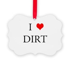 Ilovedirt.png Ornament