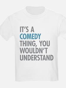 Comedy Thing T-Shirt