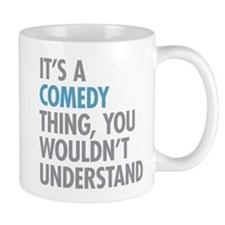 Comedy Thing Mugs