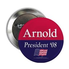 """Arnold for President"" Button"