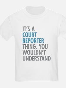 Court Reporter Thing T-Shirt