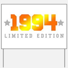 Limited Edition 1994 Birthday Shirt Yard Sign