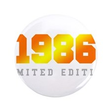 "Limited Edition 1986 Birthday Shirt 3.5"" Button (1"