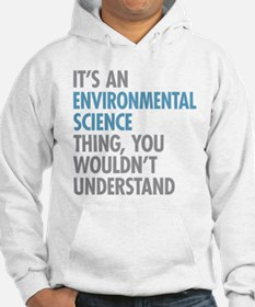 Environmental Science Thing Hoodie