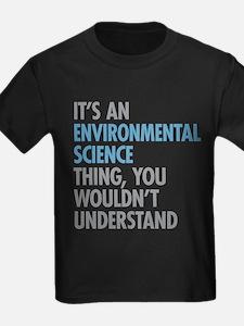 Environmental Science Thing T-Shirt