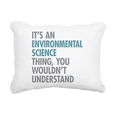 Environmental Science Th Rectangular Canvas Pillow