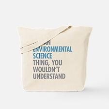 Environmental Science Thing Tote Bag