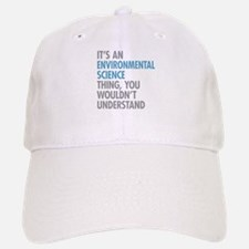 Environmental Science Thing Baseball Baseball Cap