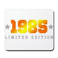 Limited Edition 1985 Birthday Shirt Mousepad