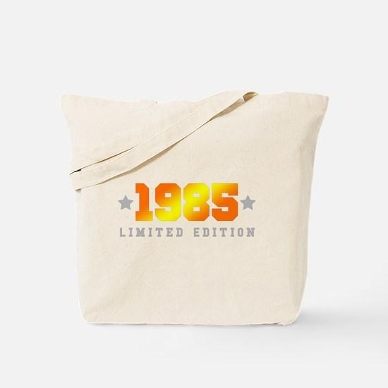 Limited Edition 1985 Birthday Shirt Tote Bag