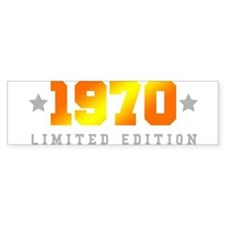 Limited Edition 1970 Birthday Bumper Bumper Sticker