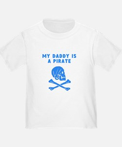 My Daddy Is A Pirate T-Shirt