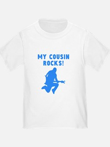 My Cousin Rocks T-Shirt