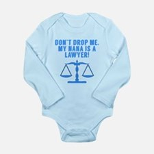 Don't Drop Me My Nana Is A Lawyer Body Suit
