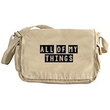 All of my Things Bag Messenger Bag