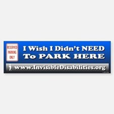 Wish I Didn't Need To Park Here Bumper Bumper Bumper Sticker