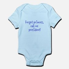 forget princess, call me president! Body Suit