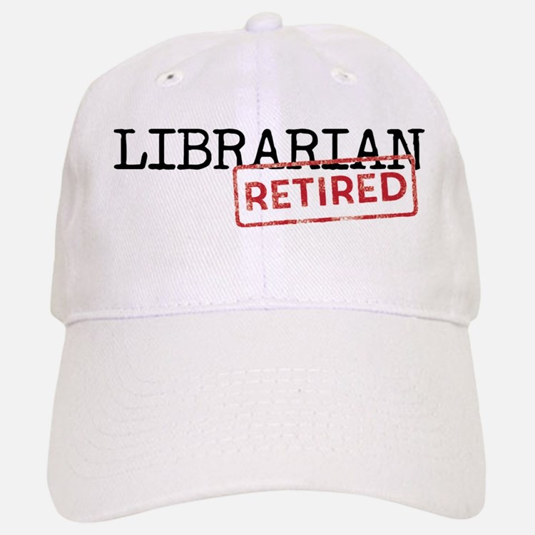 Retired Librarian Baseball Baseball Cap