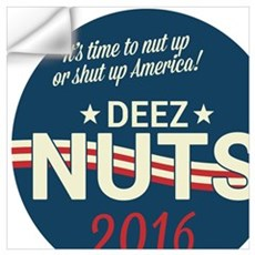 Deez Nuts Political Parody ad 3 Wall Decal