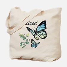 Retired w/ Butterflies Tote Bag