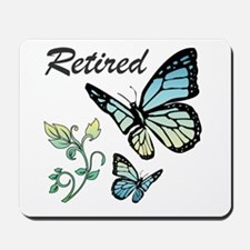 Retired w/ Butterflies Mousepad