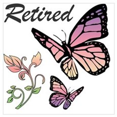 Retired w/ Butterflies Poster