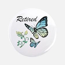Retired w/ Butterflies Button