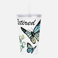 Retired w/ Butterflies Acrylic Double-wall Tumbler
