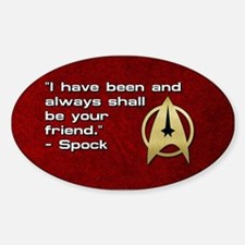 SPOCK YOUR FRIEND Decal
