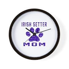 Irish Setter mom designs Wall Clock