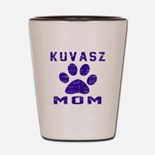 Kuvasz mom designs Shot Glass