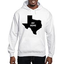 Texas My Home Hoodie