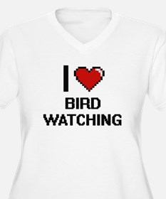 I Love Bird Watching Digital Des Plus Size T-Shirt
