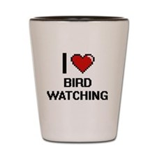 I Love Bird Watching Digital Design Shot Glass