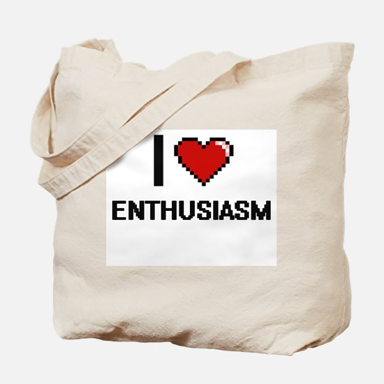 I Love Enthusiasm Digital Design Tote Bag