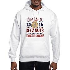 Deez Nuts President 2016 Hoodie