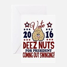 Deez Nuts President 2016 Greeting Cards