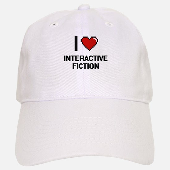 I Love Interactive Fiction Digital Design Baseball Baseball Cap