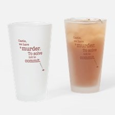 Murder to solve Drinking Glass