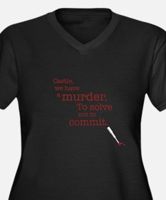 Murder to solve Plus Size T-Shirt